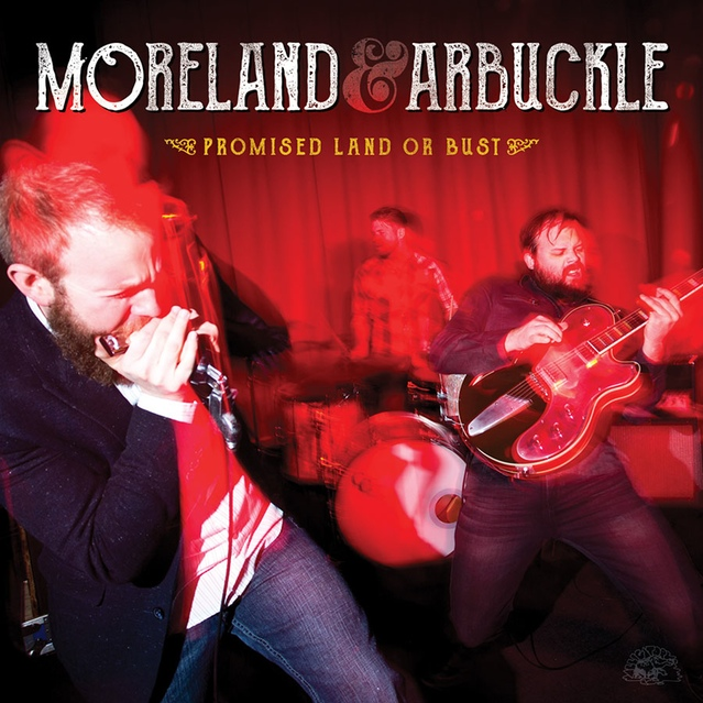 Moreland & Arbuckle cd cover: Promised Land or Bust